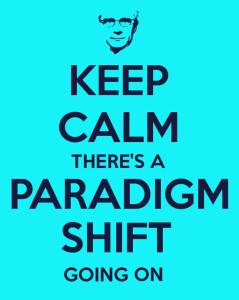 keep calm paradigm shift